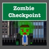 Zombie Checkpoint