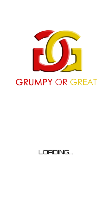 Grumpy or Great